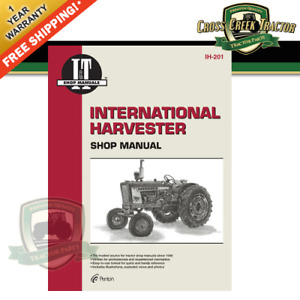 Itih201 New Shop Manual For Ih Gas Models 100 130 140 200 230 240 284