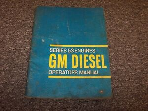 Detroit Diesel Gm 53 Engines Owner Operator Manual 2 53 3 53 4 53 6v 53 8v 53n