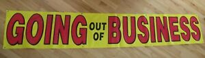Going Out Of Business Vinyl Outdoor Banner 2 X 12 Store Closing Sale Ad
