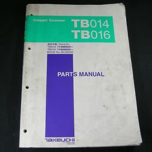 Takeuchi Tb014 Tb016 Compact Excavator Parts Manual Book Catalog List