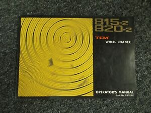 Tcm 815 2 820 2 Articulated Wheel Loader Factory Owner Operator Manual S 632ae