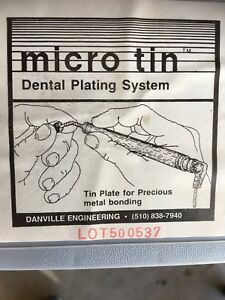 Danville Engineering Micro tin Dental Metal Bonding Plating System