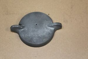 Gas Or Fuel Cap Vintage Car Or Truck 1910 1911 1912 1913 1914 1915 1916 Part