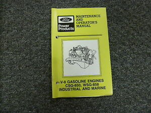 Ford Csg850 Wsg858 V8 Gas Engine Marine Industrial Owner Operator Manual