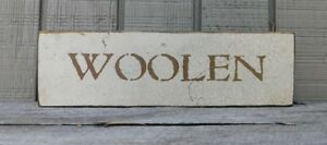Primitive Vintage Wood Sign Or Shelf Sitter Reproduction Woolen