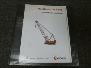 Manitowoc Model Mlc165 Crawler Crane Shop Service Repair Maintenance Manual