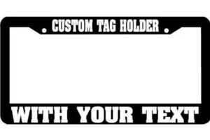 Make Your Own Custom Wording Words License Plate Frame