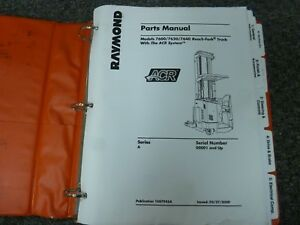Raymond 7600 7620 7640 Reach fork Lift Truck W Arc System Parts Catalog Manual