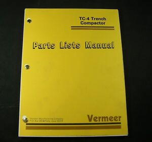Vermeer Tc 4 Trencher Compactor Parts Manual Book Catalog List Tc4 S n 101 To
