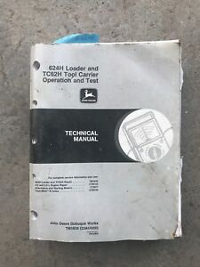 John Deere 624h Loader And Tc62h Tool Carrier Operation And Test Manual