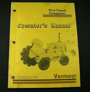 Vermeer Tc 4 Trencher Compactor Operators Manual Book Catalog List S n 101 To