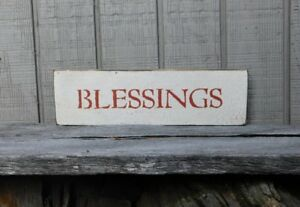 Primitive Vintage Wood Sign Or Shelf Sitter Reproduction Blessings