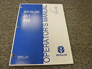 New Holland 451 456 Sickle Bar Type Mower Owner Operator Maintenance Manual
