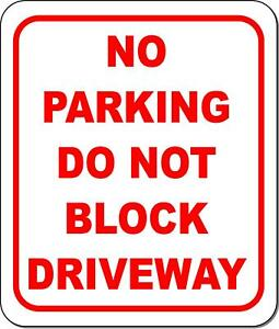 No Parking Do Not Block Driveway Metal Outdoor Sign Long lasting