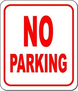 No Parking Metal Outdoor Sign Long lasting