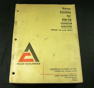 Allis Chalmers Hd 16 Crawler Tractor Parts Manual Book Catalog List