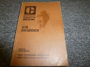 Caterpillar Cat 518 Grapple Cable Log Skidder Parts Catalog Manual Book