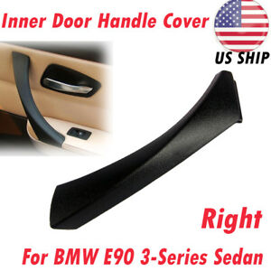 Right Inner Door Panel Handle Outer Trim Cover For Bmw E90 3 Series 328i 335i