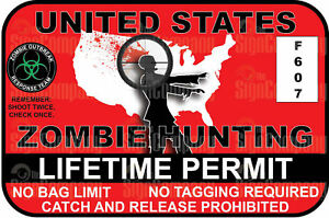 Zombie Hunting Permit Sticker Decal Car Truck Vinyl Window Bumper Laptop Usa 1