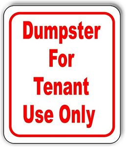 Dumpster For Tenant Use On Sign Metal Outdoor Sign Parking Lot Sign Long Lasting