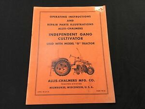 Allis Chalmers G Independent Gang Cultivator Operating Manual