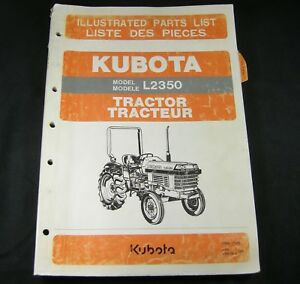 Kubota L2350 Tractor Illustrated Parts List Manual Book Catalog Oem
