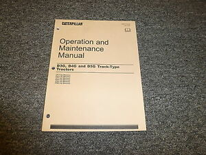 Caterpillar Cat D3g D4g D5g Track Type Tractor Owner Operator Maintenance Manual