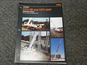 Link belt Htc 50 50 ton Truck Crane Specifications Lifting Capacities Manual