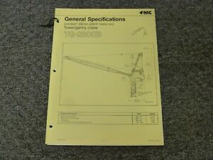 Link belt Tg 2300b Tower Gantry Crane Specifications Lifting Capacities Manual