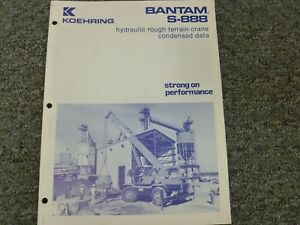 Koehring Bantam S 888 Hydraulic Crane Specifications Lifting Capacities Manual