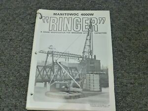 Manitowoc 4000w Ringer Crane Attachment Specifications Lifting Capacity Manual