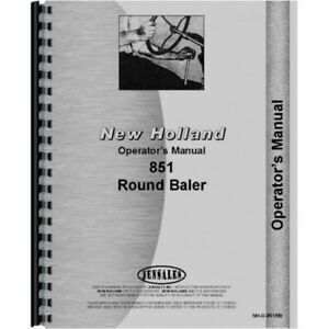New Holland 851 Round Baler Operators Owners Manual