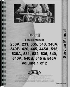 Ford 230 231 335 340 445 515 530 531 532 535 540 545 A B Tractor Service Manual