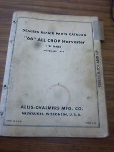Allis chalmers 66 66b All Crop Harvester Repair Part Manual dealer Original 1960