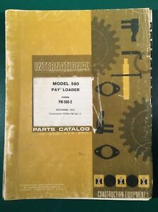 International Ih 560 Pay Loader Parts Catalog Manual Pm 560 2 10 1972