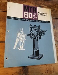 Mikasa Tamping Rammer Mtr 80a Instruction Manual And Parts List 07 74 3000