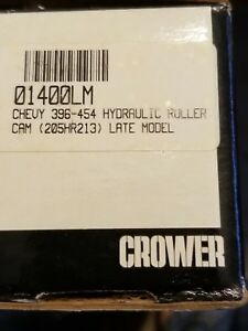 Crower 01400lm Chev 396 427 454 Hyd Roller Late Model 205hr213 Cam New In Box