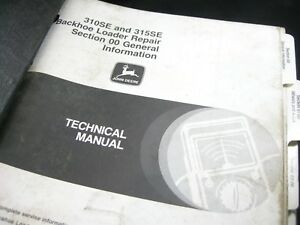 John Deere 310se 315se Backhoe Loader Technical Service Shop Repair Manual Set