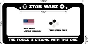 Star Wars The Force Is Strong With This One Custom License Plate Frame