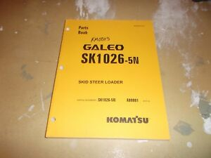 Komatsu Galeo Sk1026 5n Compact Track Skid Steer Loader Parts Catalog Manual
