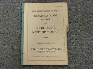 John Deere Model D Farm Tractor Parts Catalog Manual Book No 51 r April 15 1940