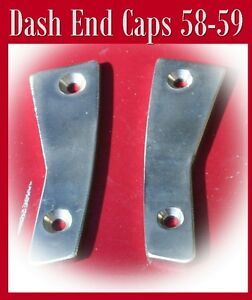 Corvette Parts 1958 Early 1959 Solid Reproduction Stainless Dash End Caps
