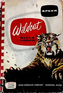 Speer Wildcat Rifle Loads Reloading Manual Volume 2 published in 1956