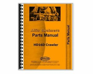 Parts Manual Allis Chalmers Hd16d Crawler
