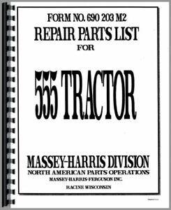 Parts Manual Massey Harris 555 Tractor Diesel Gas Kerosene Lp