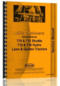 Service Manual Allis Chalmers 710 712h 712s 716 716h Lawn Garden Tractor
