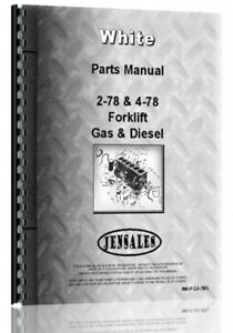 Parts Manual White 2 78 4 78 Forklift