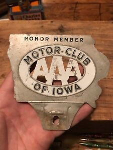 Vintage Aaa Motor Club Of Iowa Honor Member License Plate Topper Gas Oil Sign
