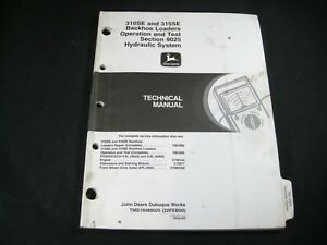 John Deere 310se 315se Backhoe Loader Operation Test Hydraulic Technical Manual