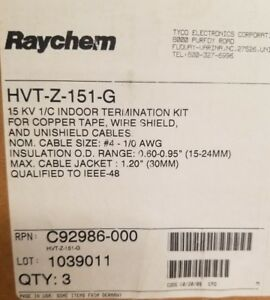 Raychem Hvt z 151 g 15kv Indoor Termination Kit 1 c 4 1 0 Box Of 3